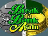 Слот Break da Bank Again